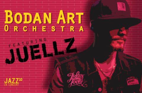Bodan Art Orchestra feat. Juellz